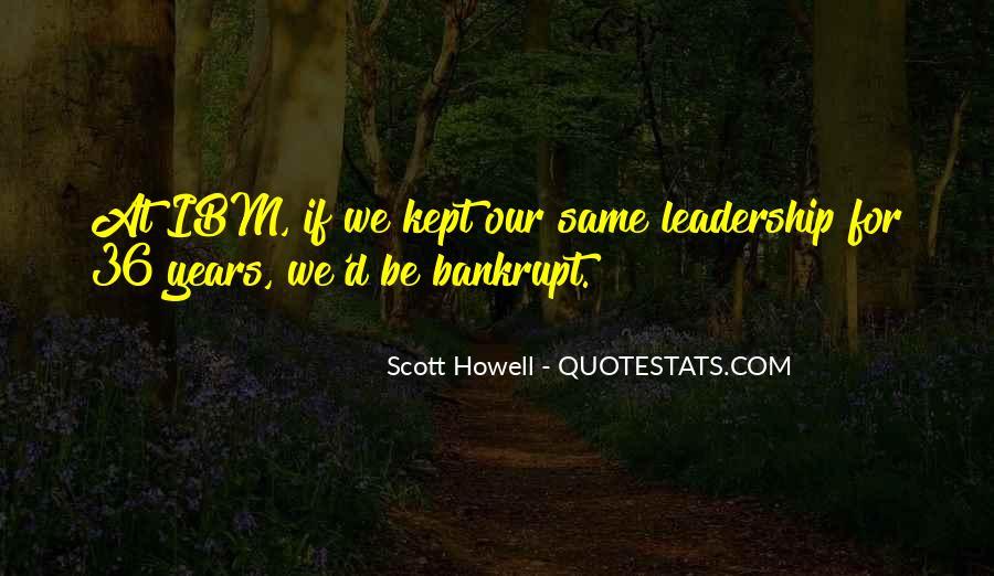 Scott Howell Quotes #1223977