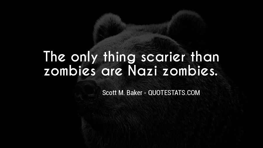 Scott M. Baker Quotes #437201