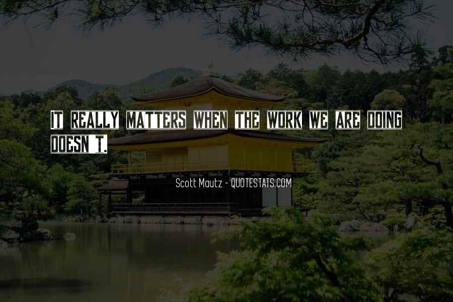 Scott Mautz Quotes #1131185