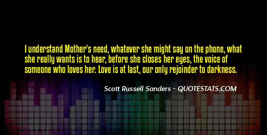 Scott Russell Sanders Quotes #1388635