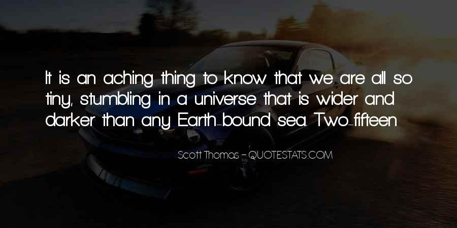 Scott Thomas Quotes #1254575