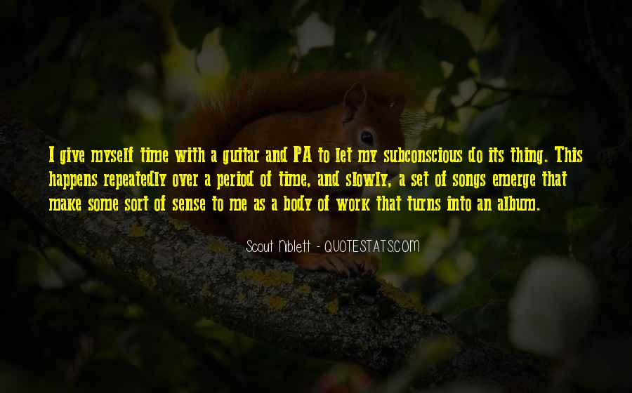 Scout Niblett Quotes #314128