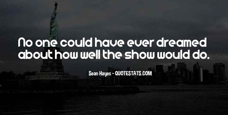 Sean Hayes Quotes #1231763