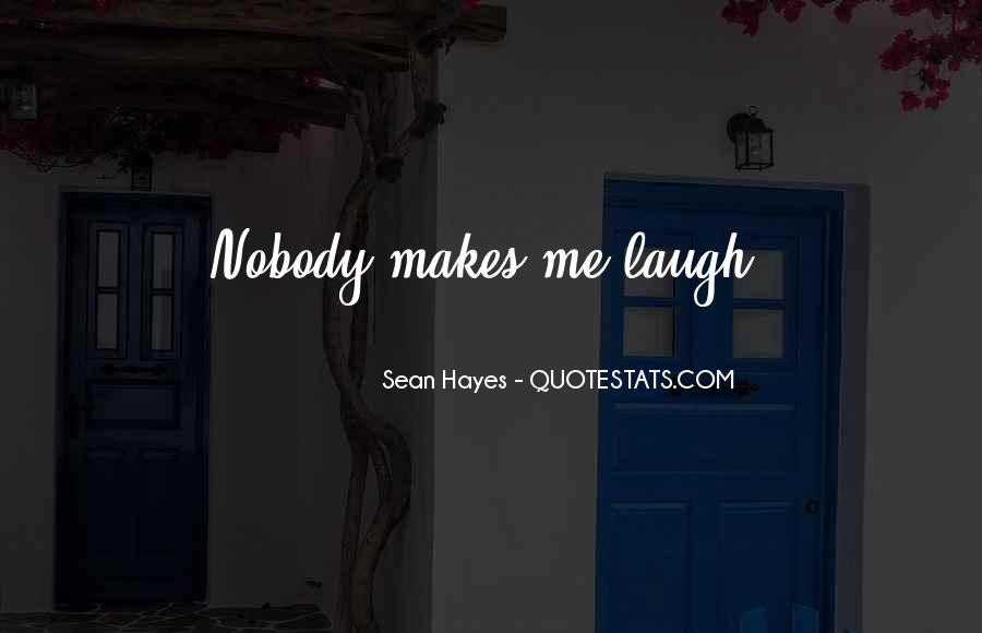 Sean Hayes Quotes #1270569