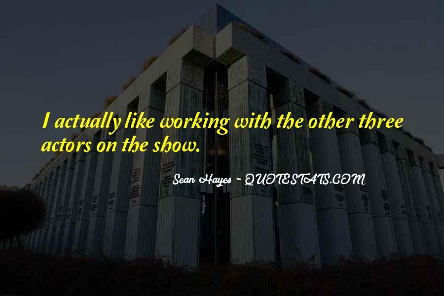 Sean Hayes Quotes #694640