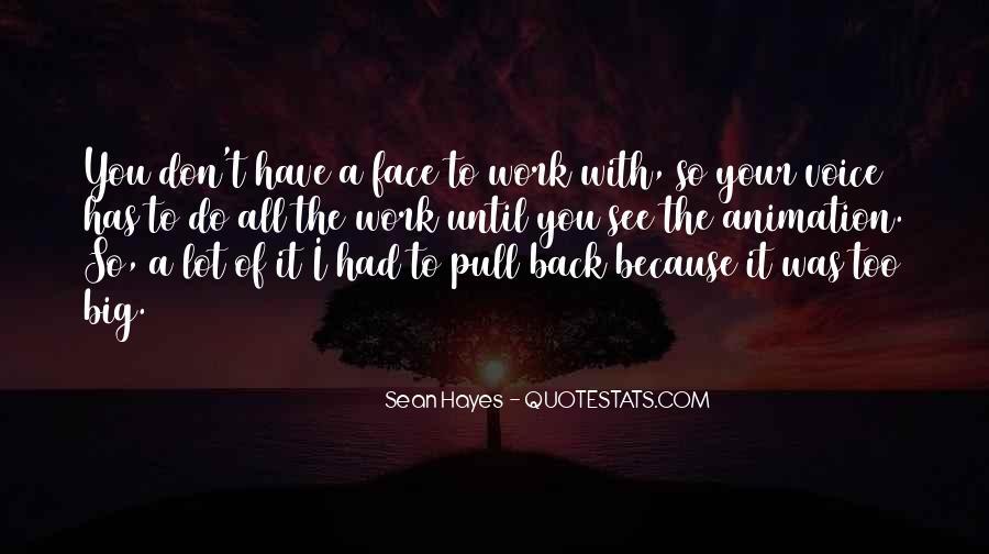 Sean Hayes Quotes #756011