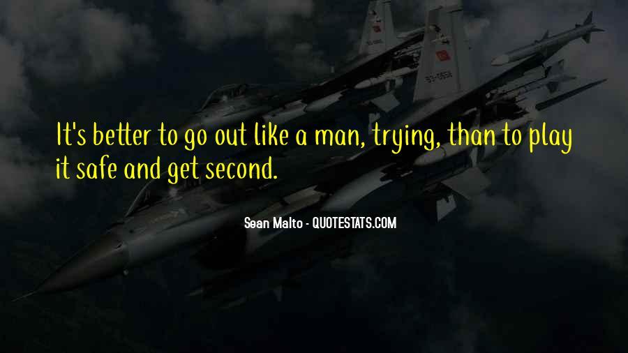 Sean Malto Quotes #575622