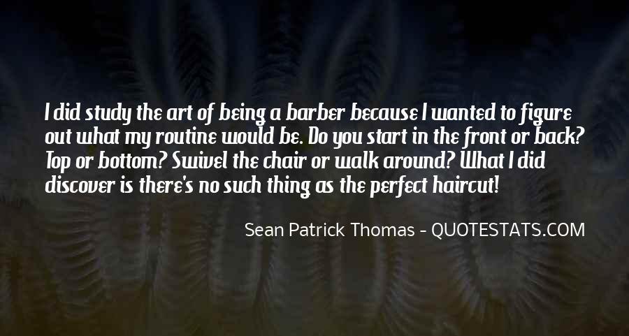 Sean Patrick Thomas Quotes #1749360