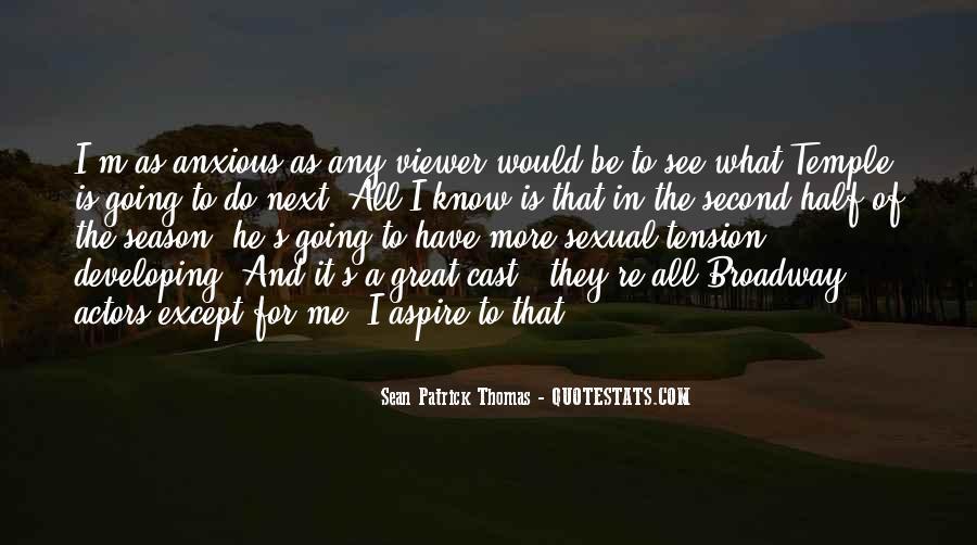 Sean Patrick Thomas Quotes #55082
