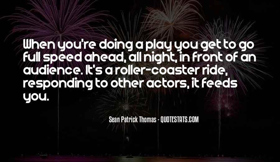 Sean Patrick Thomas Quotes #976314