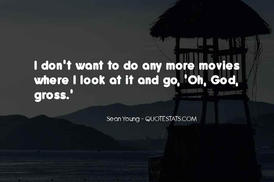 Sean Young Quotes #598560