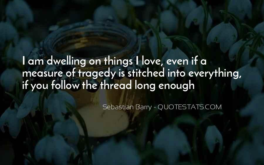 Sebastian Barry Quotes #1060263