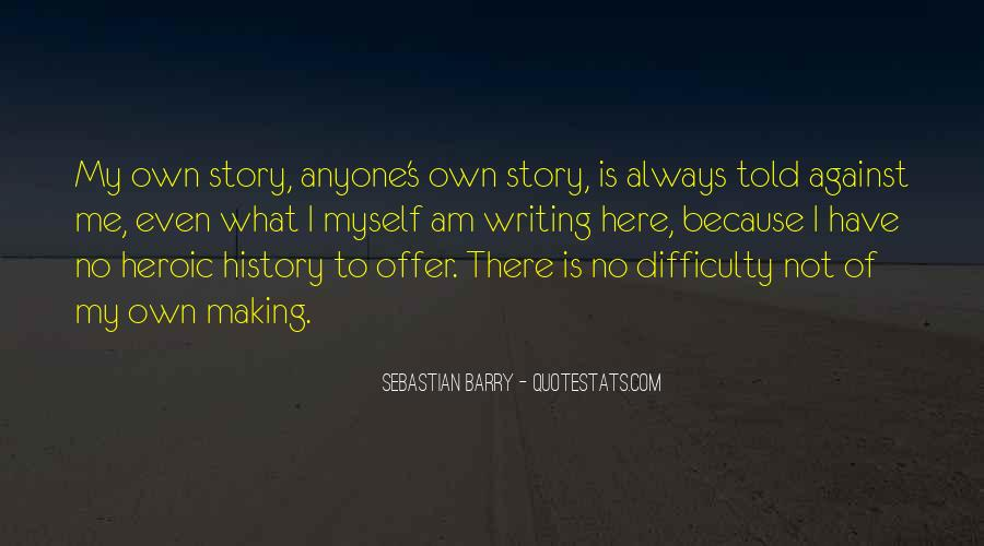 Sebastian Barry Quotes #1135276