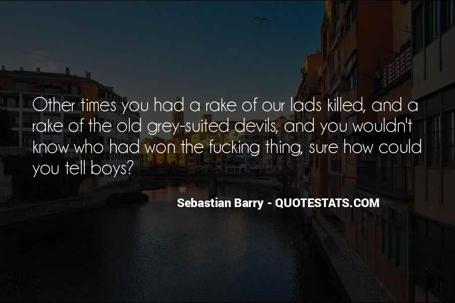 Sebastian Barry Quotes #1413871