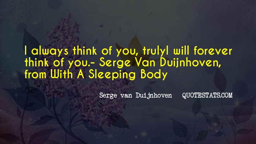Serge Van Duijnhoven Quotes #338363