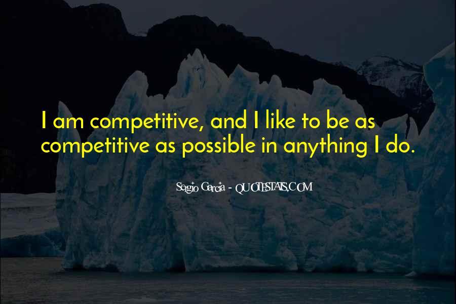 Sergio Garcia Quotes #1071502