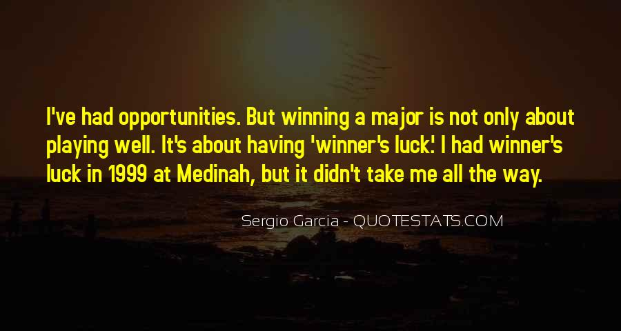 Sergio Garcia Quotes #1457476