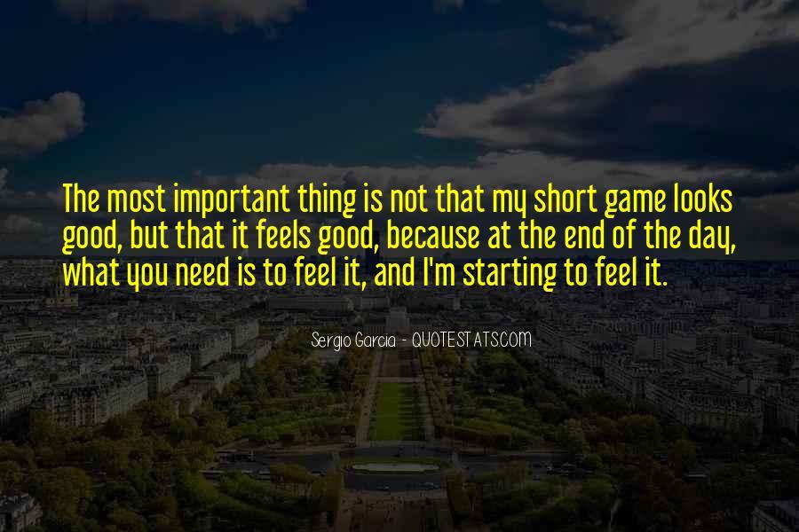 Sergio Garcia Quotes #1576654