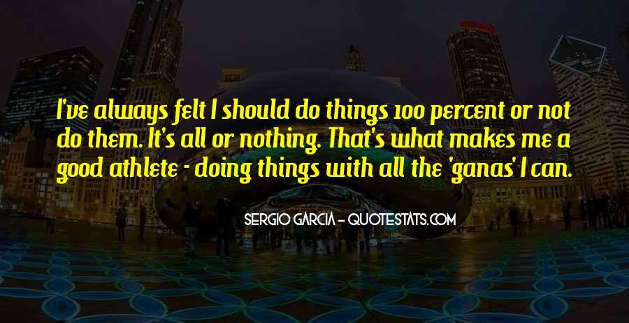 Sergio Garcia Quotes #167830