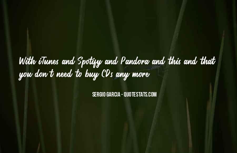 Sergio Garcia Quotes #411573