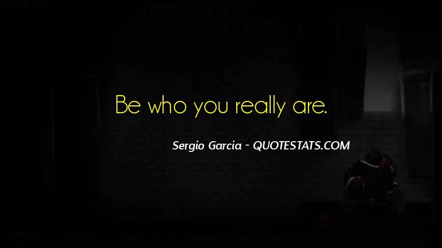 Sergio Garcia Quotes #418262