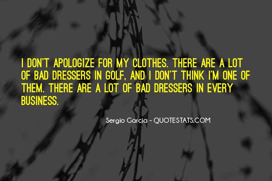 Sergio Garcia Quotes #430794