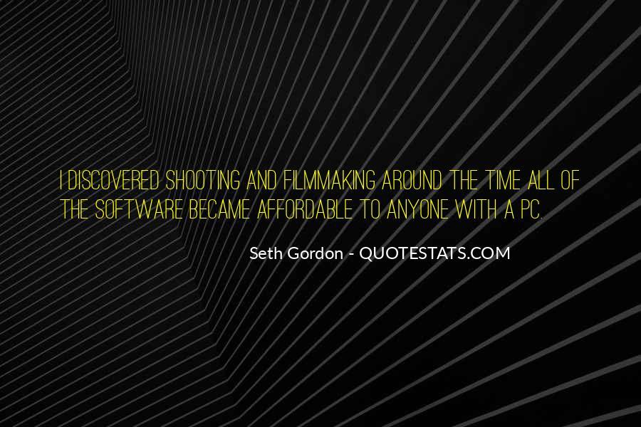 Seth Gordon Quotes #1064671