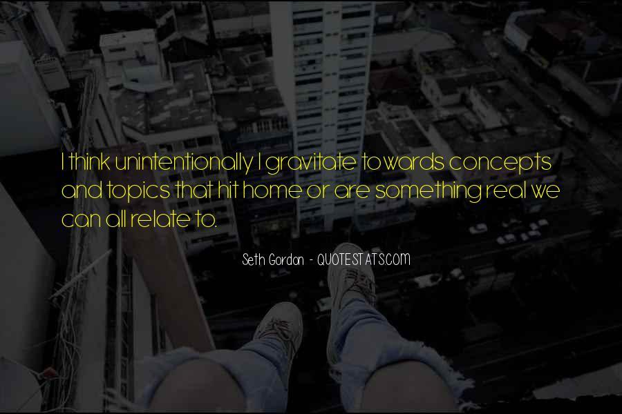 Seth Gordon Quotes #1157903