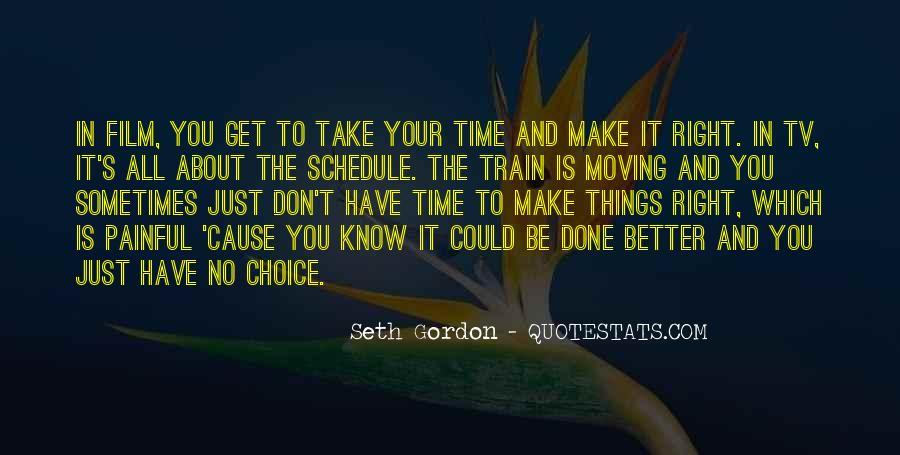 Seth Gordon Quotes #447425