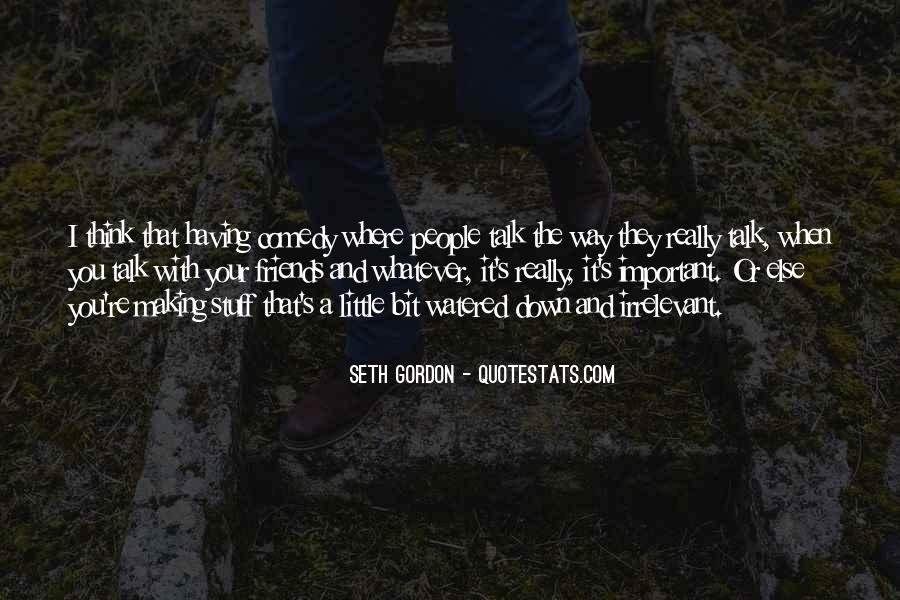Seth Gordon Quotes #738032