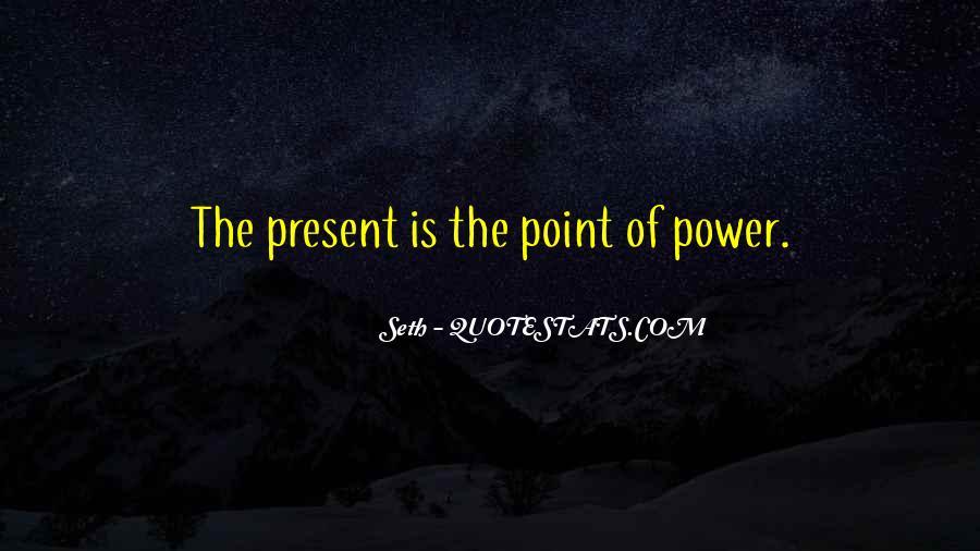 Seth Quotes #110793