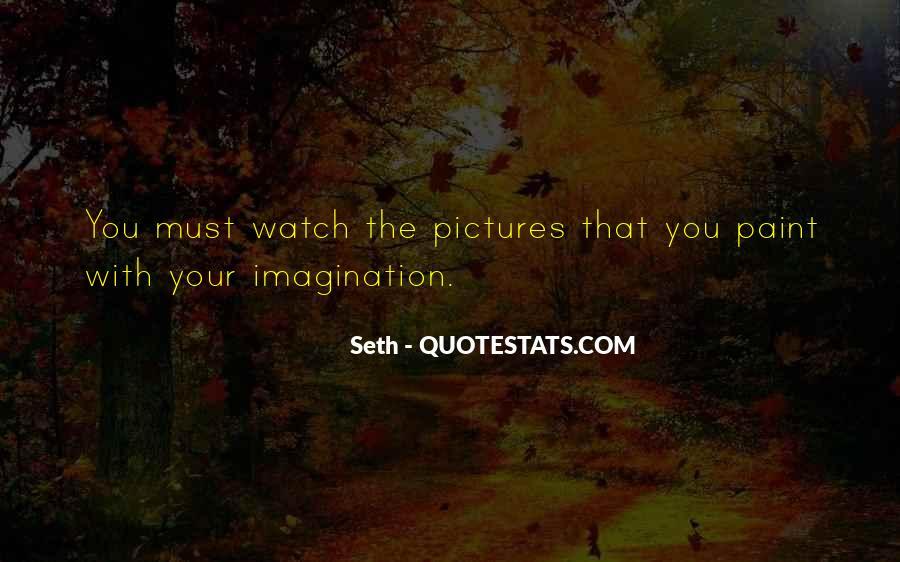 Seth Quotes #1731455