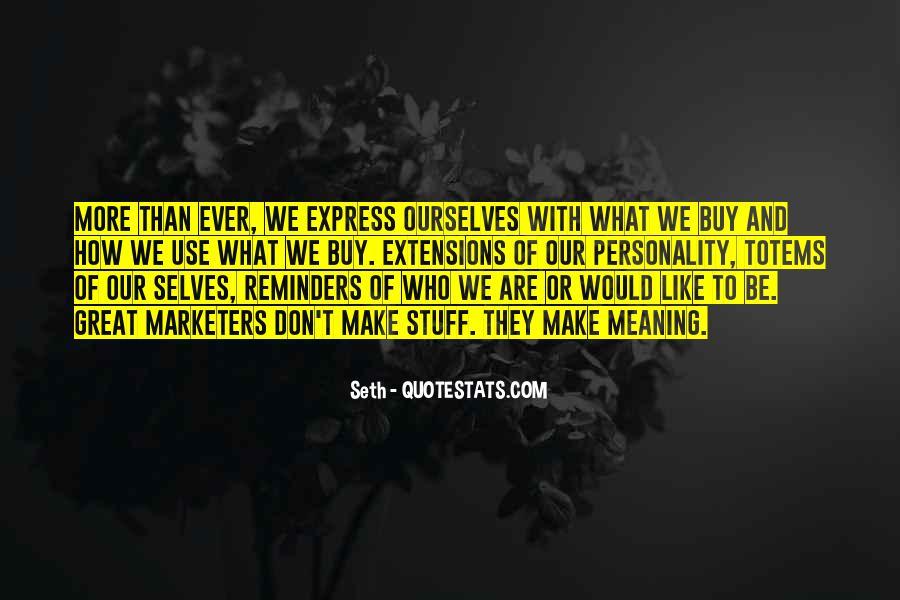 Seth Quotes #430539