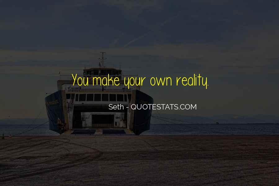 Seth Quotes #43249