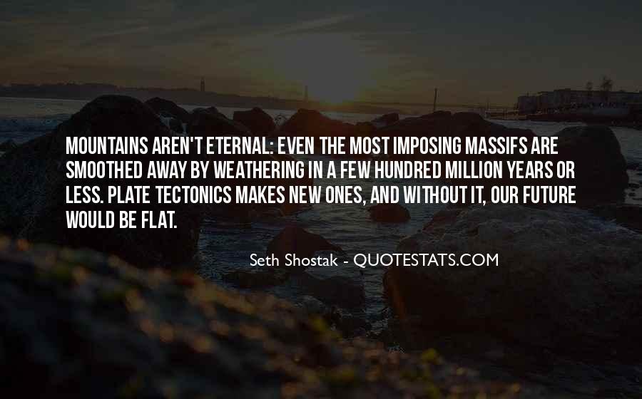 Seth Shostak Quotes #1441206