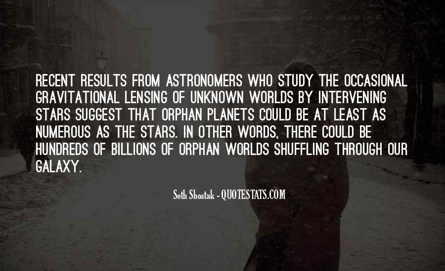 Seth Shostak Quotes #157458