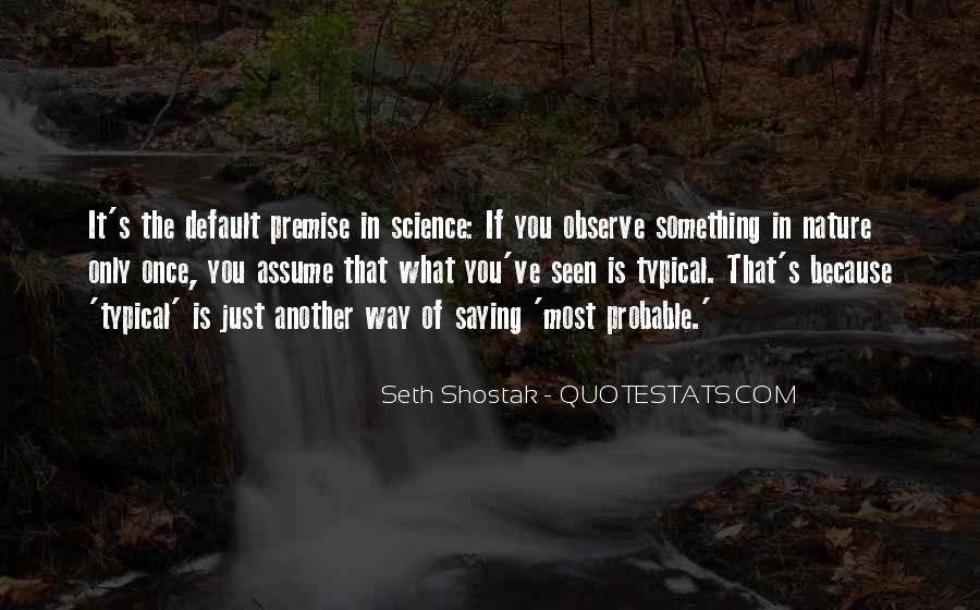 Seth Shostak Quotes #353600