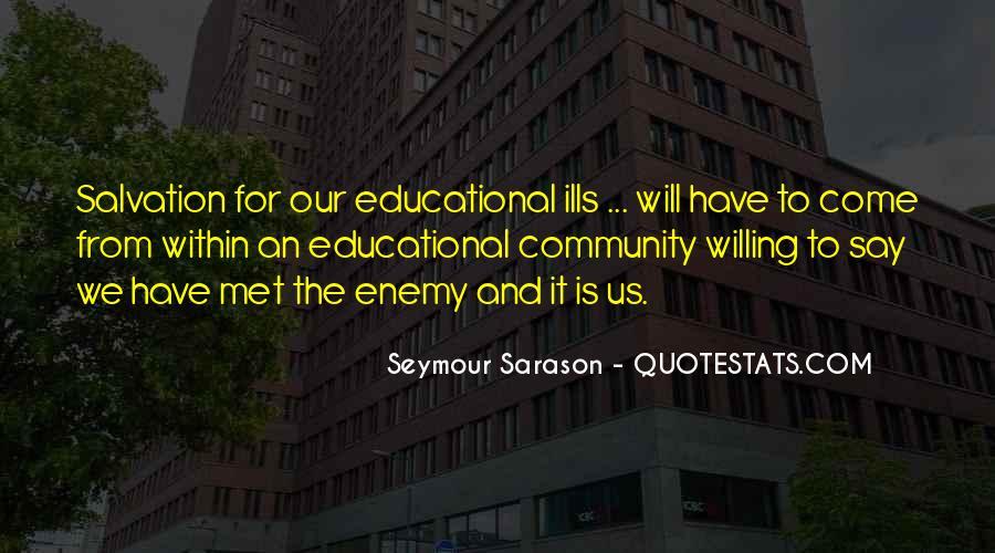 Seymour Sarason Quotes #351552