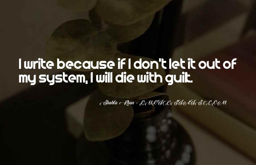 Shahla Khan Quotes #1382628