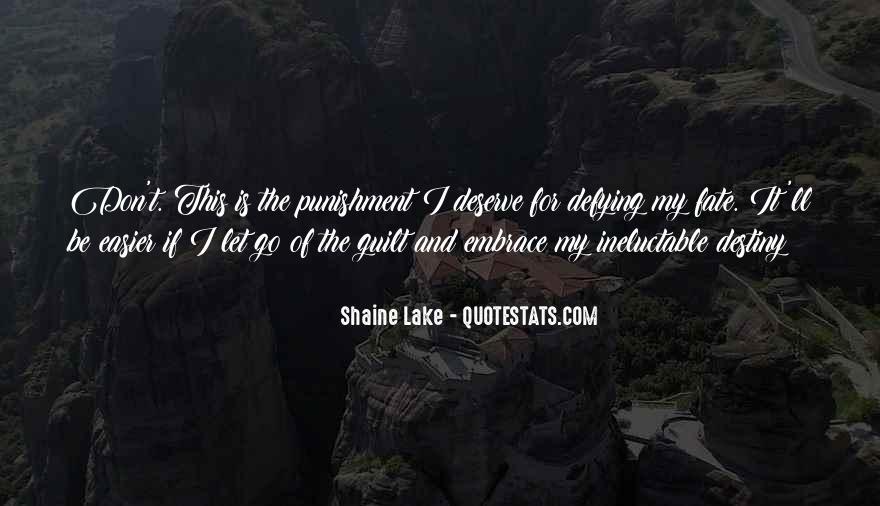 Shaine Lake Quotes #1361752