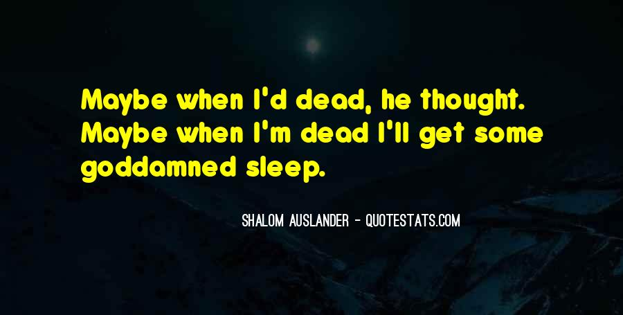 Shalom Auslander Quotes #1136702