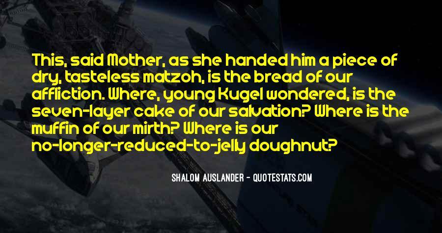 Shalom Auslander Quotes #152544