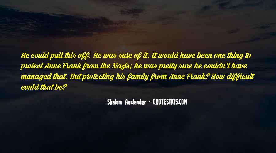 Shalom Auslander Quotes #483998