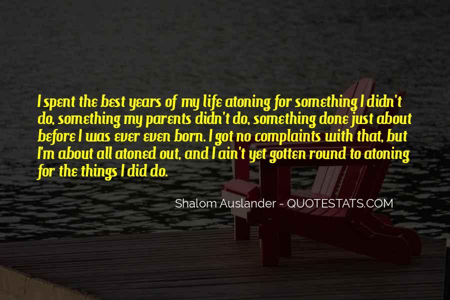 Shalom Auslander Quotes #541720
