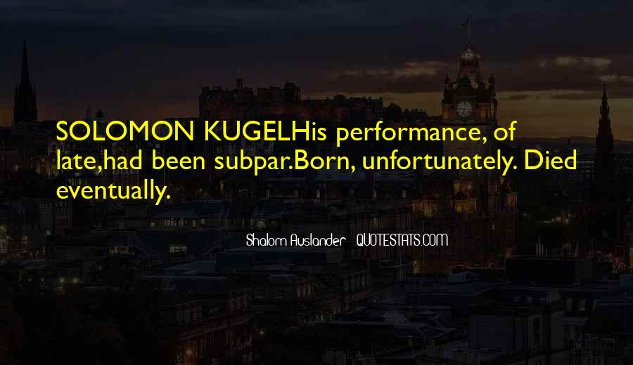 Shalom Auslander Quotes #720800