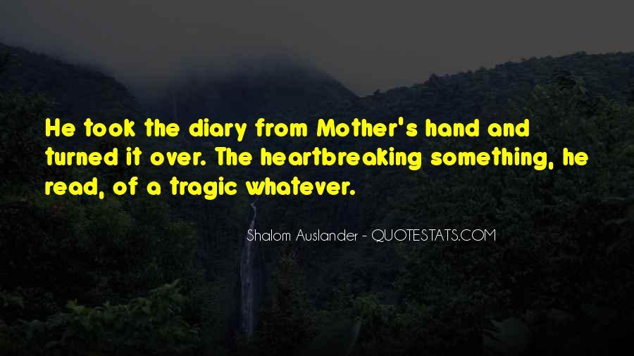 Shalom Auslander Quotes #899120
