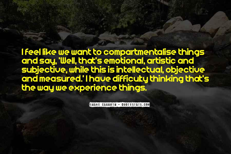 Shane Carruth Quotes #1629068