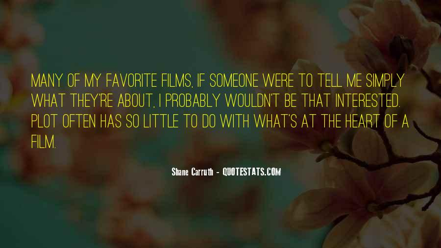 Shane Carruth Quotes #1779066