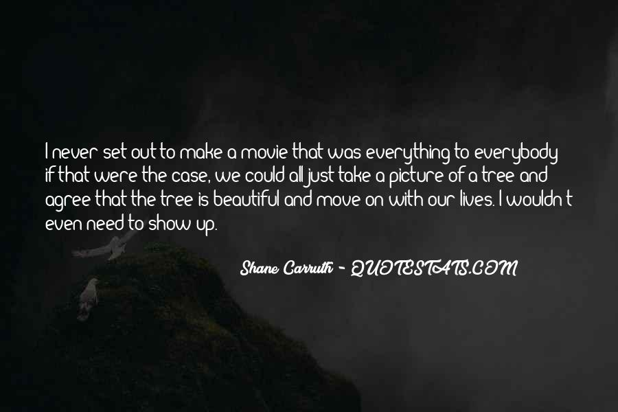 Shane Carruth Quotes #180345