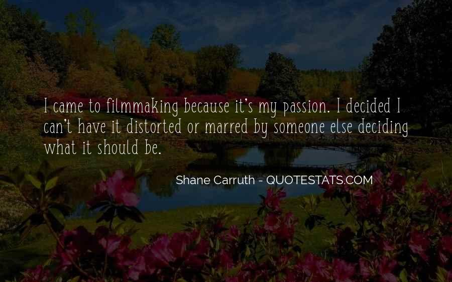 Shane Carruth Quotes #30609
